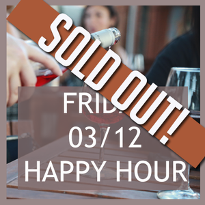 Club Exclusive Happy Hour March 12-SOLD OUT